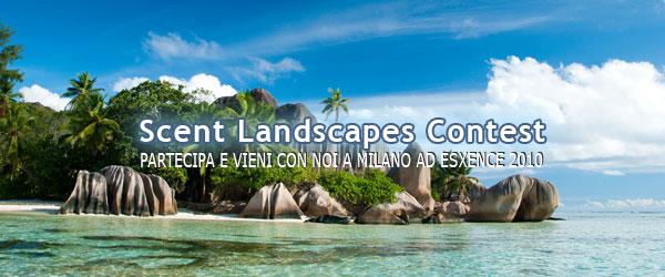 Scent Landscapes Contest. Vieni con Noi ad Esxence 2010