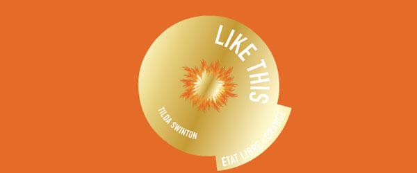 Tilda e il profumo Like This di Etàt Libre d'Orange