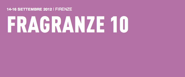 Fragranze 2012 posticipa le date e porta a Firenze uno special guest d'eccezione: Chandler Burr