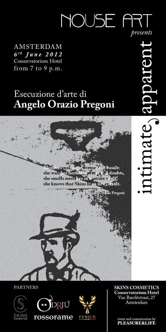 Intimate, Apparent. Un'esecuzione d'arte con Angelo Orazio Pregoni