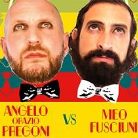Angelo Orazio Pregoni VS. Meo Fusciuni. Un'epica sfida tra Nasi