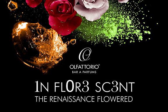 Olfattorio presenta a Firenze Inflorescent – Il Rinascimento fiorito all'ennesima potenza