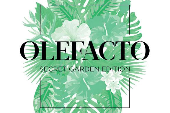 The Secret Garden. Arte Profumo presenta la 2a edizione di OLEFACTO